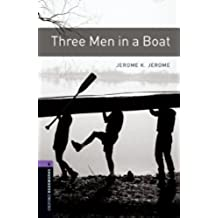 Three Men in a Boat Level 4 Oxford Bookworms Library (English Edition)