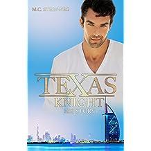 Texas Knight - His Story 1