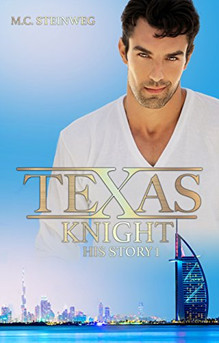 Texas Knight - His Story 1