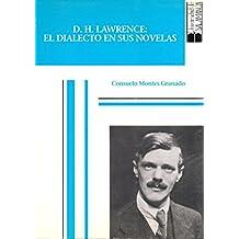 D. H. Lawrence: el dialecto en sus novelas (Acta salmanticensia. Estudios filológicos)
