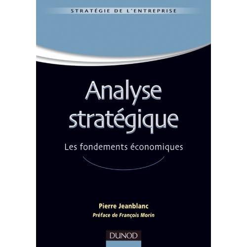 Analyse stratégique - Les fondements économiques