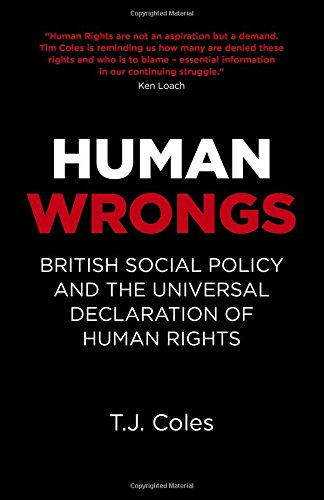 Human Wrongs: British Social Policy and the Universal Declaration of Human Rights