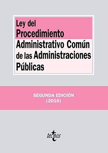 Ley del procedimiento administrativo común de las administraciones públicas (Derecho - Biblioteca De Textos Legales)