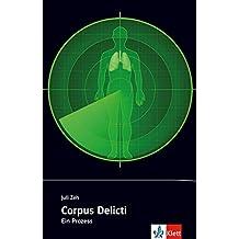 Corpus Delicti: Ein Prozess. Originaltext mit Annotationen