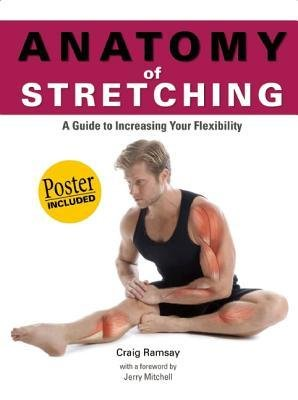 [(Anatomy of Stretching)] [Author: Craig Ramsey] published on (June, 2012)