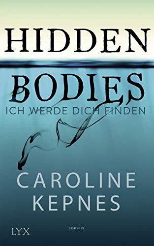 Hidden Bodies – Ich werde dich finden (Joe Goldberg, Band 2)