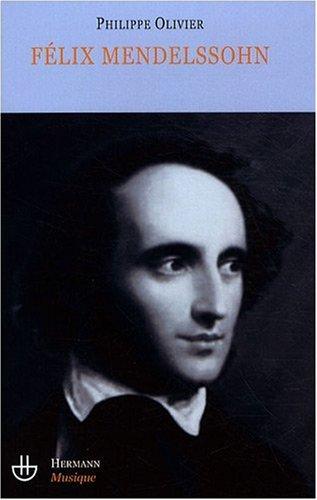 Félix Mendelssohn : Un intercesseur multiculturel ? par Philippe Olivier
