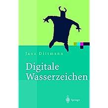 Digitale Wasserzeichen: Grundlagen, Verfahren, Anwendungsgebiete (Xpert.press)