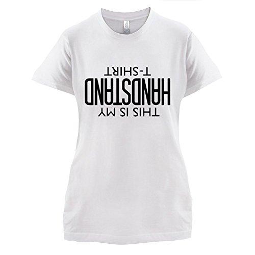 Das ist mein Handstand - Damen T-Shirt - 14 Farben Weiß