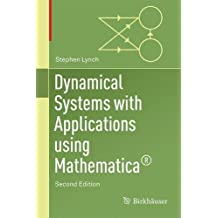 Dynamical Systems with Applications using Mathematica®