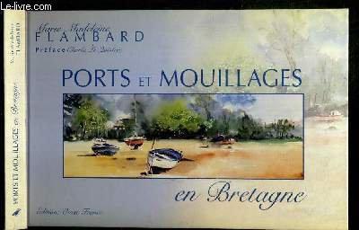 Ports et mouillages en Bretagne par Marie-Madeleine Flambard