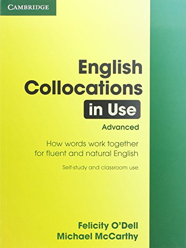 English Collocations in Use. Edition with answers. Advance