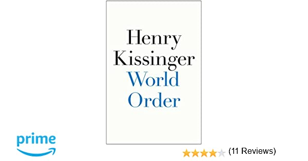 Amazon Fr World Order Henry Kissinger Livres