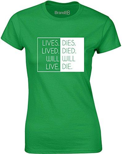 Brand88 - Will Live, Will Die, Gedruckt Frauen T-Shirt Grün/Weiß