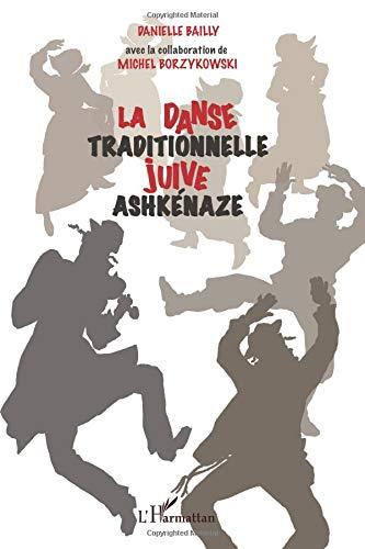 La danse traditionnelle juive ashkénaze par Danielle Bailly