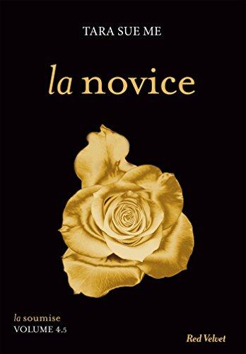 La novice- Série La Soumise (Fiction - Red Velvet Poche)