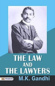The Law and The Lawyers