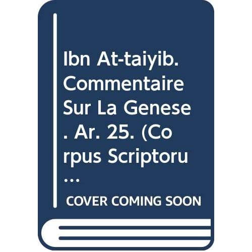 Ibn At-taiyib. Commentaire Sur La Genese. Ar. 25.