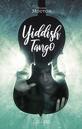 Yiddish Tango par Mylene Mouton
