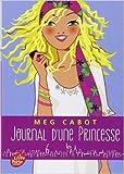 journal d une princesse tome 6 rebelle et romantique de meg cabot josette chicheportiche traduction 2 juillet 2014