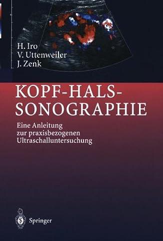 Kopf-Hals-Sonographie: Eine Anleitung zur praxisbezogenen