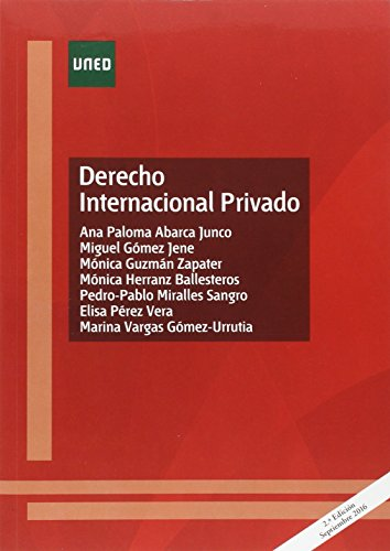 Derecho internacional privado (GRADO) por Ana Paloma ABARCA JUNCO