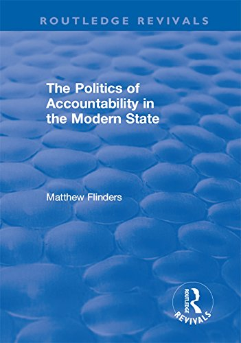 The Politics of Accountability in the Modern State (Routledge Revivals)