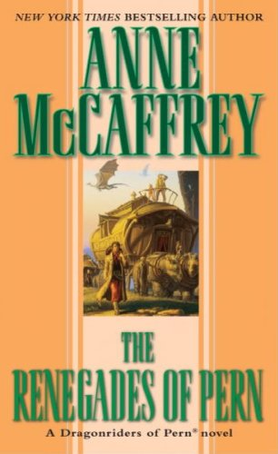(The Renegades of Pern) By McCaffrey, Anne (Author) Mass market paperback on (08 , 1990)