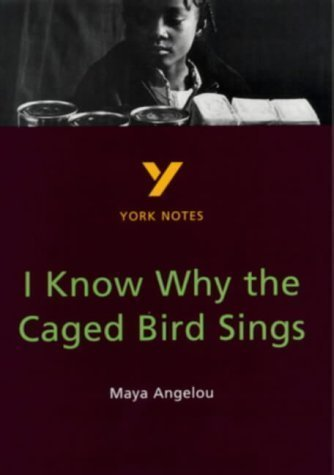I Know Why the Caged Bird Sings par Maya Angelou