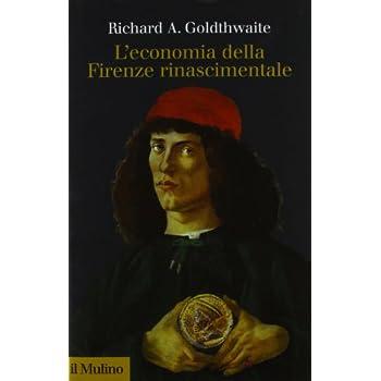L'economia Della Firenze Rinascimentale