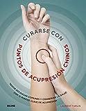 Curarse con punto de acupresión chinos / Heal with Chinese Acupuncture