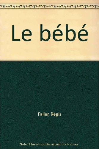 Le bébé par Régis Faller
