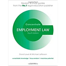 Employment Law Concentrate: Law Revision and Study Guide by Lewis, David, Jefferson, Michael (July 24, 2014) Paperback