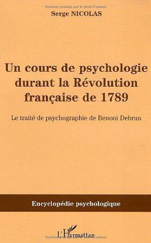 un-cours-de-psychologie-durant-la-rvolution-franaise-de-1789-le-trait-de-psychographie-de-benoni-debrun