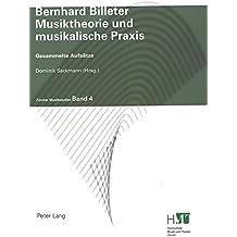 Musiktheorie und musikalische Praxis: Gesammelte Aufsätze (Zürcher Musikstudien)