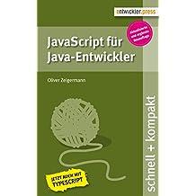 JavaScript für Java-Entwickler (2. Aufl.) (schnell + kompakt 58)