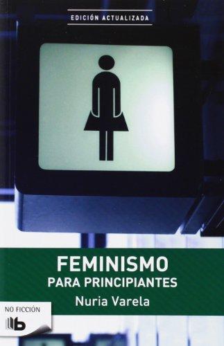 Feminismo Para Principiantes por Nuria Varela