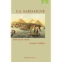 La Sardaigne: Heureux qui comme… Gaston Vuillier