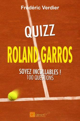 Quizz Roland Garros - Soyez incollables !