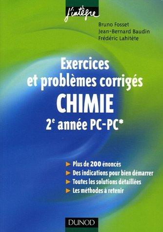 Chimie 2e année PC -PC* : Exercices et problèmes corrigés par Bruno Fosset