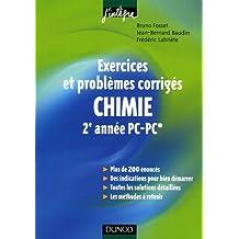 Chimie 2e année PC -PC* : Exercices et problèmes corrigés