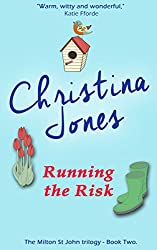 Running the Risk: The Milton St John Series (The Milton St John Trilogy Book 2)