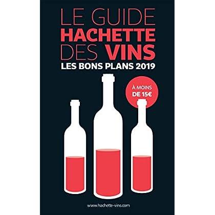 Guide Hachette des vins 2019 les bons plans à moins de 15 euros