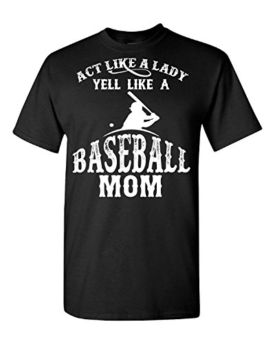 Elagos Act Like A Baseball Mom - Adult Shirt X-Large par  Elagos