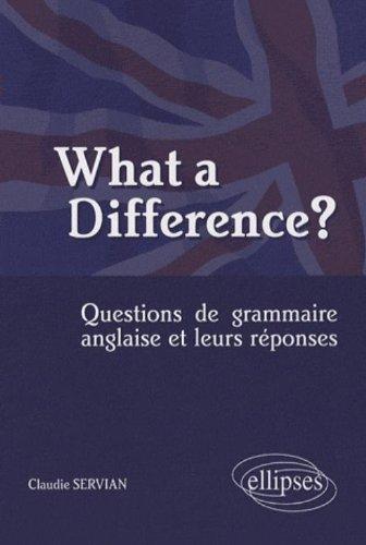 What a Difference? : Questions de grammaire anglaise et leurs réponses