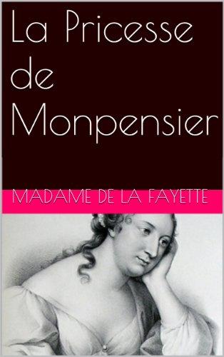 Lire La Pricesse de Monpensier pdf