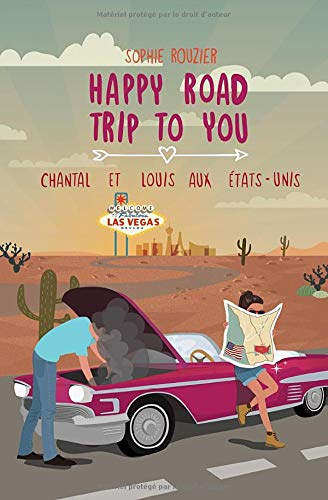 Happy road trip to you: Chantal et Louis aux États-Unis