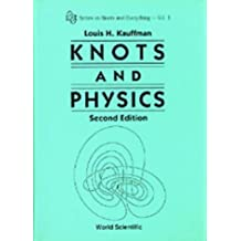 Knots and Physics (Series on Knots & Everything) by Louis H. Kauffman (1994-04-28)