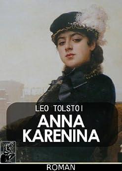 Anna Karenina [übersetzt] von [Tolstoi, Leo]