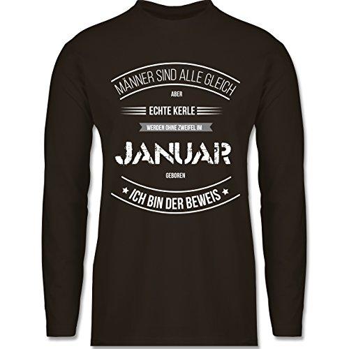 Shirtracer Geburtstag - Echte Kerle Werden IM Januar Geboren - Herren Langarmshirt Braun